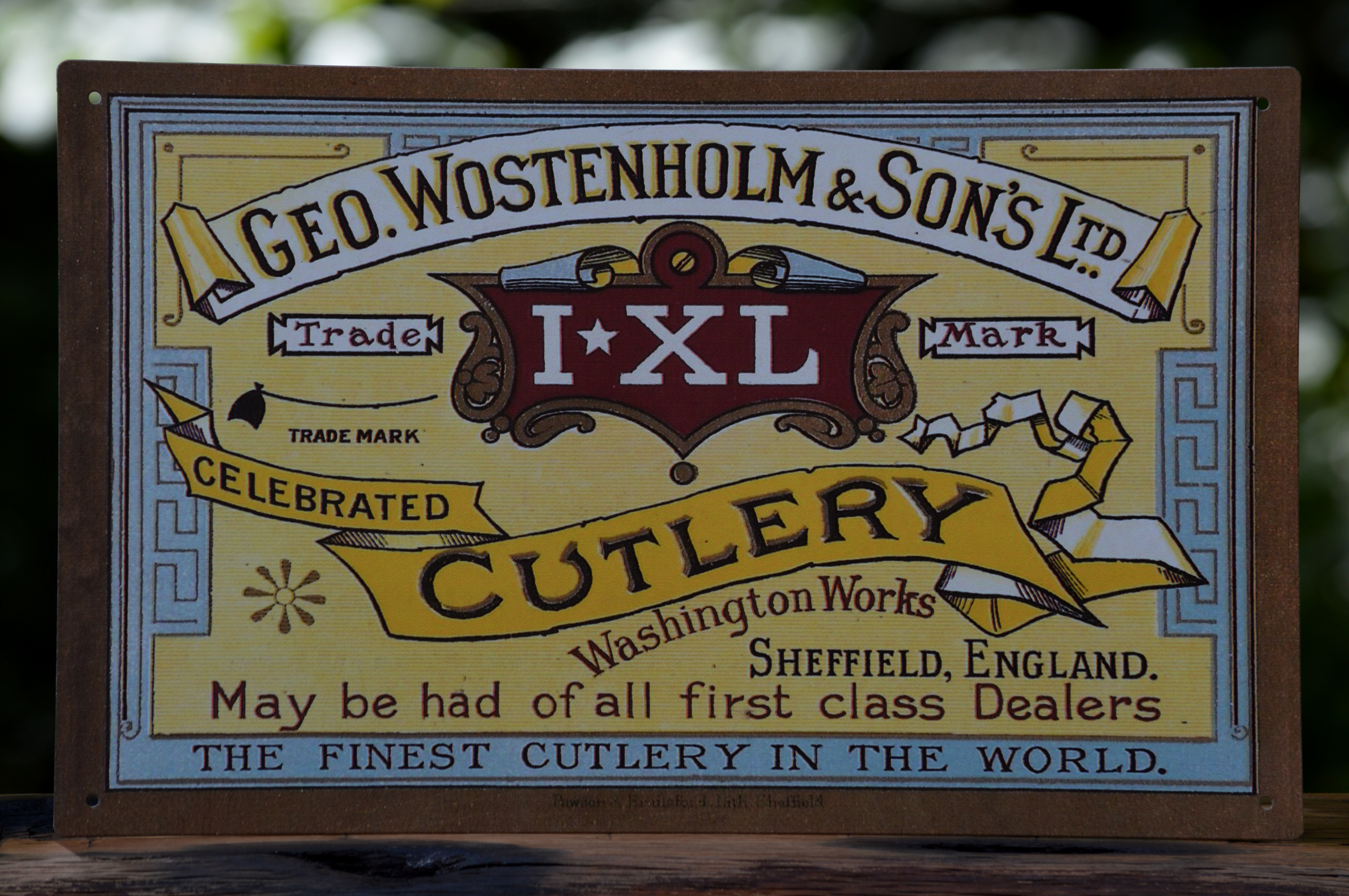 George Wostenholm & Son's I*XL Tin Sign